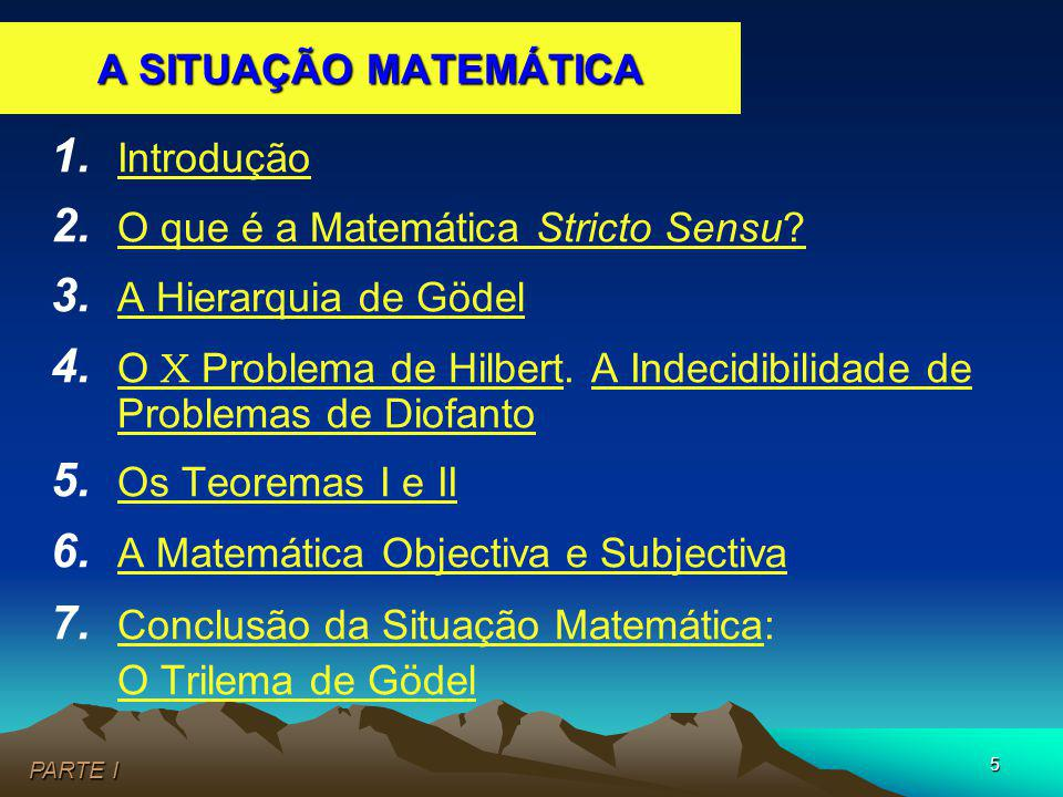 2. O que é a Matemática Stricto Sensu 3. A Hierarquia de Gödel