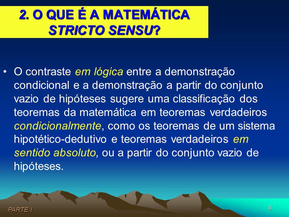 2. O QUE É A MATEMÁTICA STRICTO SENSU