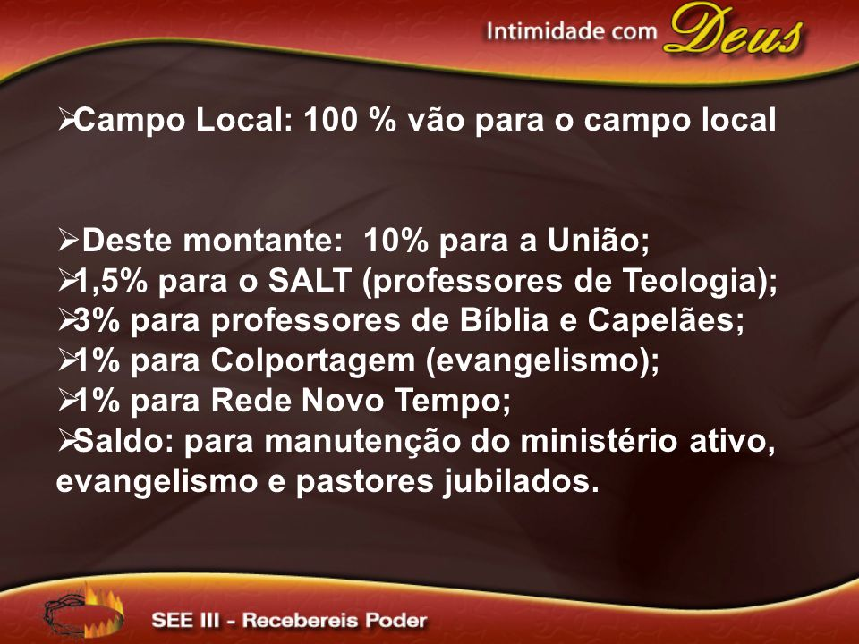 Campo Local: 100 % vão para o campo local