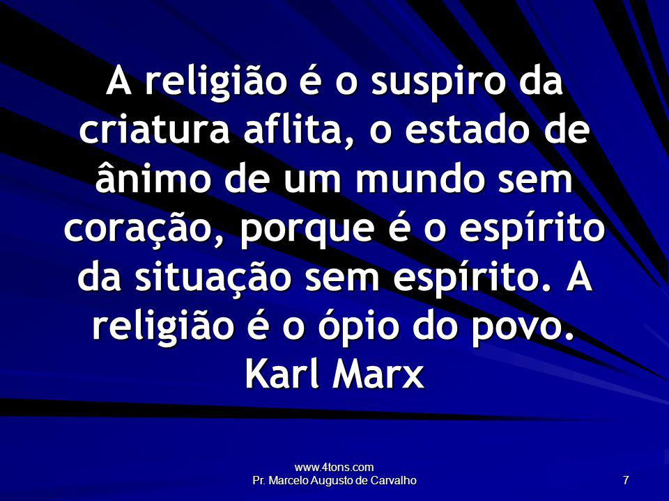 www.4tons.com Pr. Marcelo Augusto de Carvalho