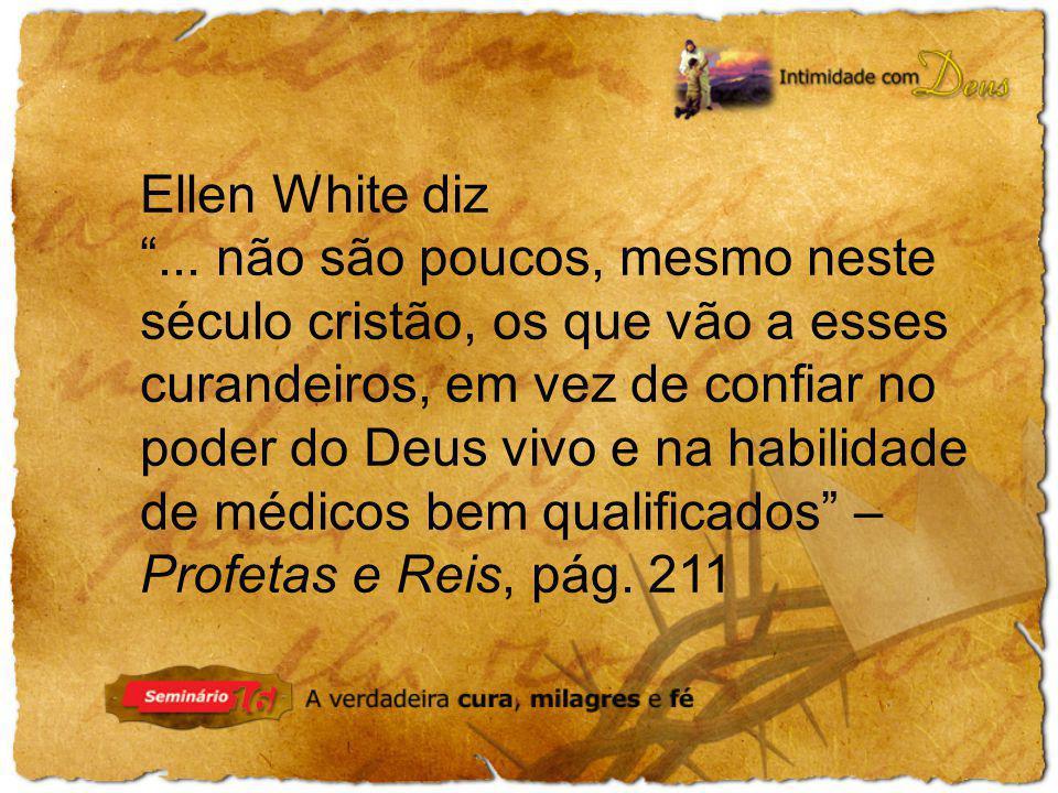 Ellen White diz