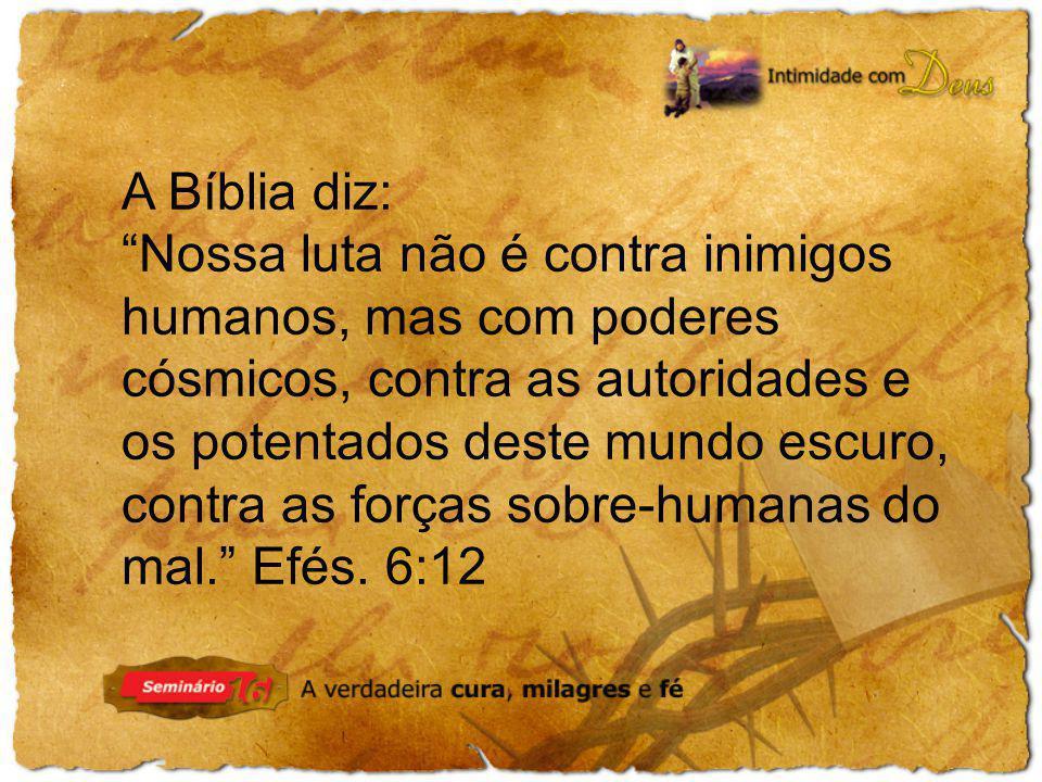 A Bíblia diz: