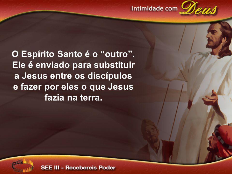 O Espírito Santo é o outro
