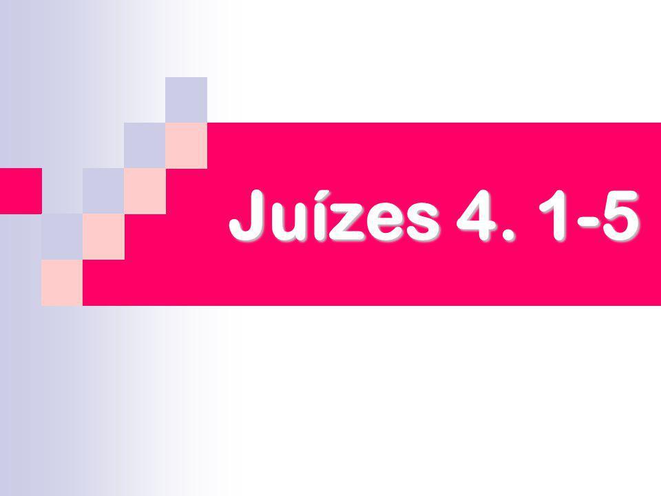 Juízes 4. 1-5