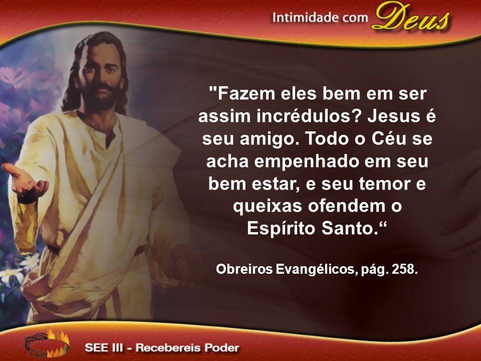 Obreiros Evangélicos, pág. 258.