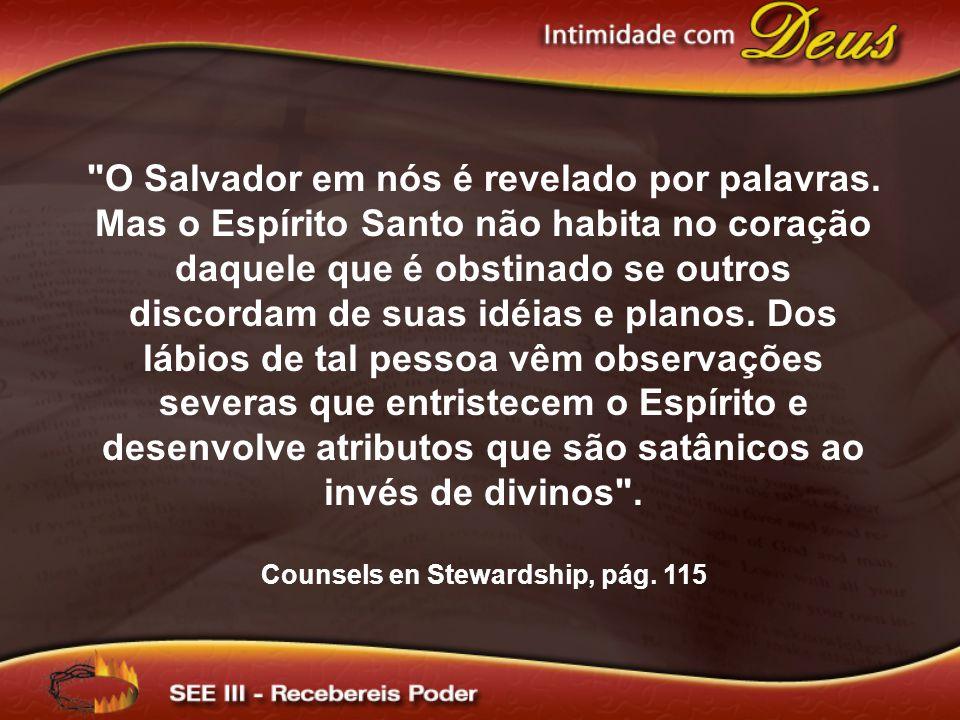 Counsels en Stewardship, pág. 115