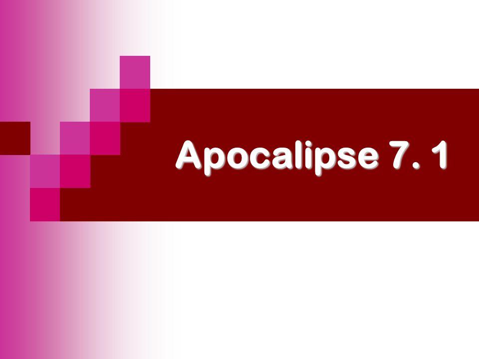 Apocalipse 7. 1