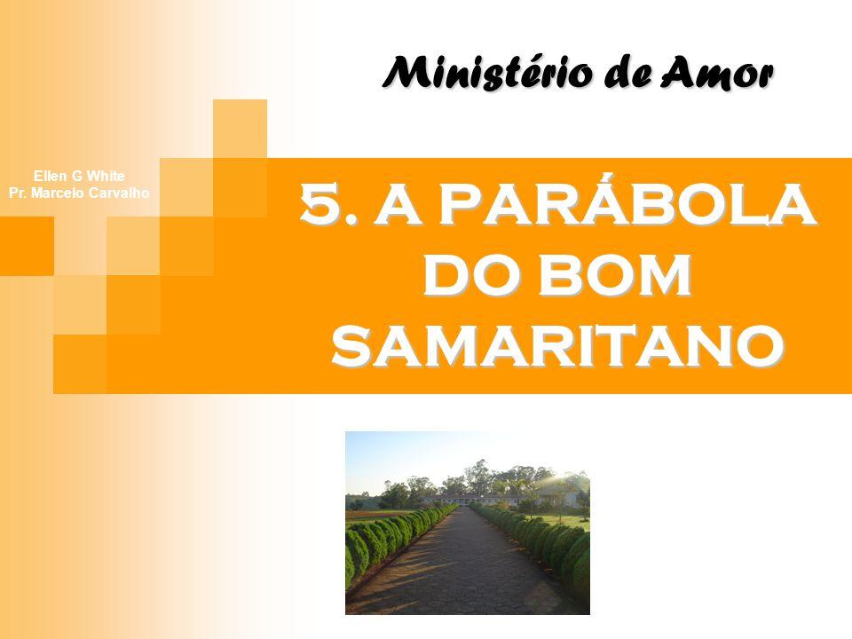 5. A PARÁBOLA DO BOM SAMARITANO