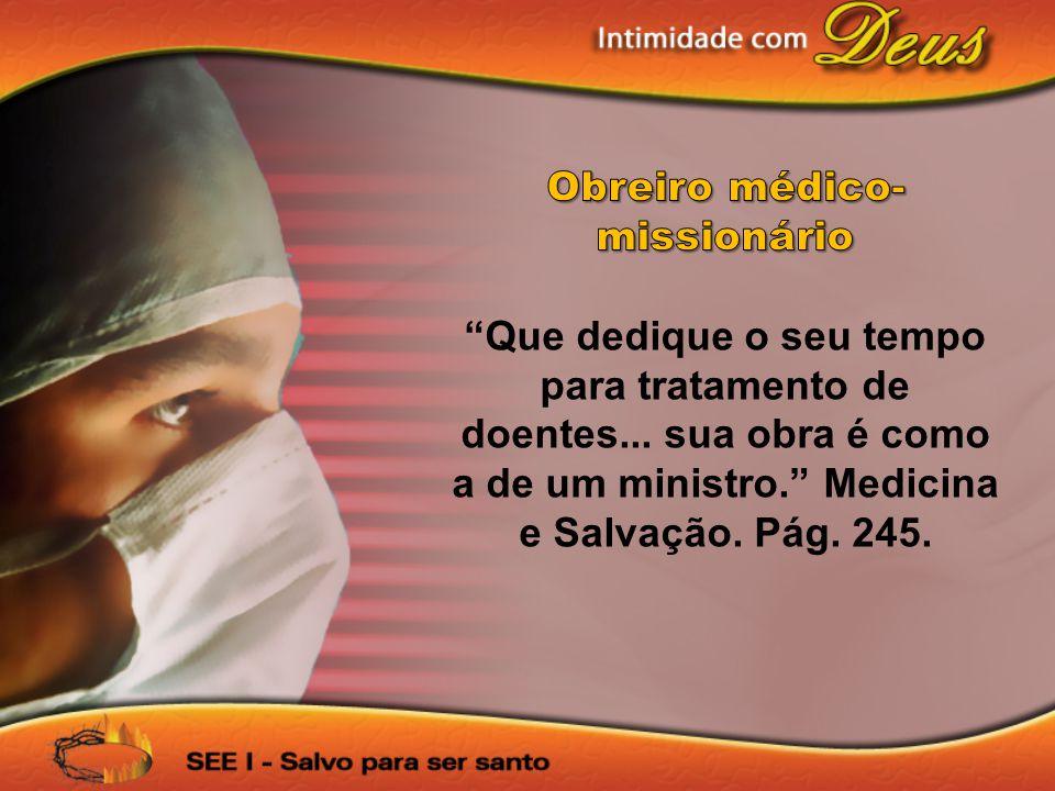 Obreiro médico-missionário