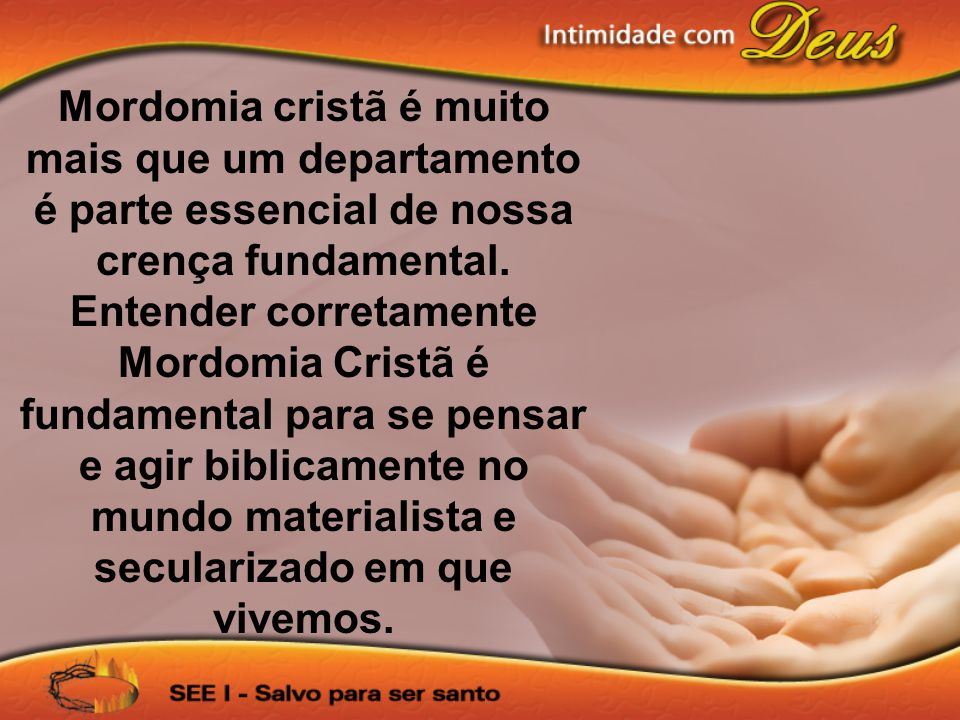 Mordomia cristã é muito mais que um departamento é parte essencial de nossa crença fundamental.