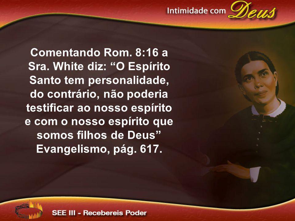 Comentando Rom. 8:16 a Sra.