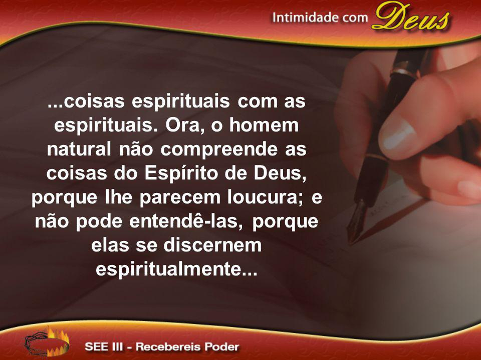 coisas espirituais com as espirituais