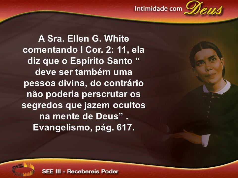 A Sra. Ellen G. White comentando I Cor