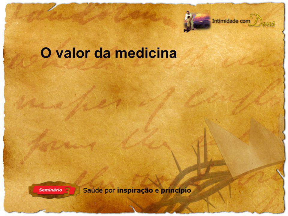 O valor da medicina
