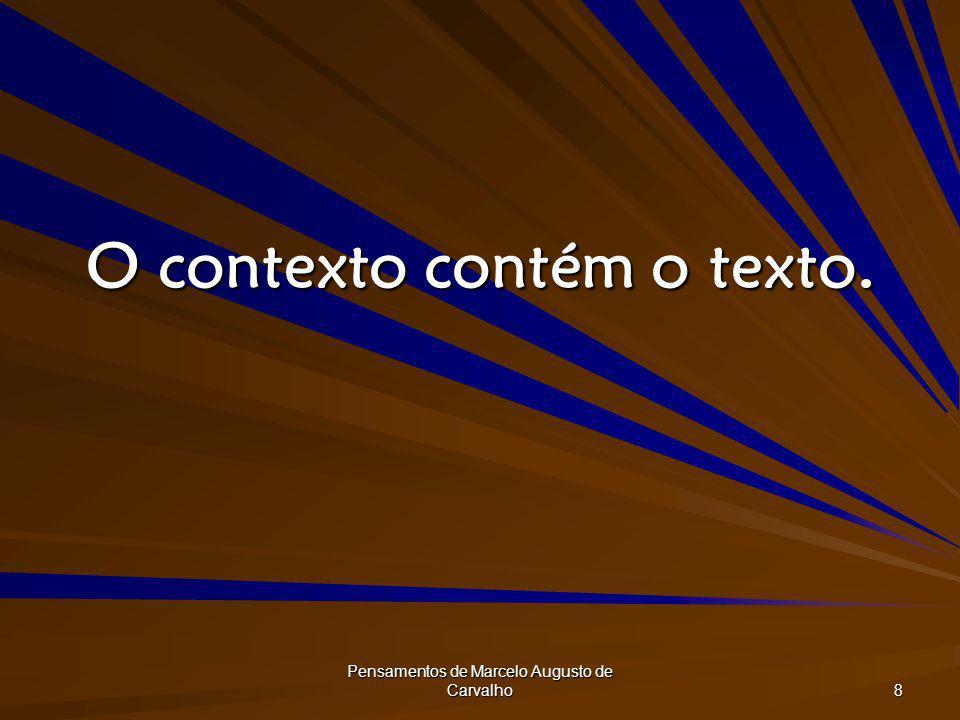 O contexto contém o texto.