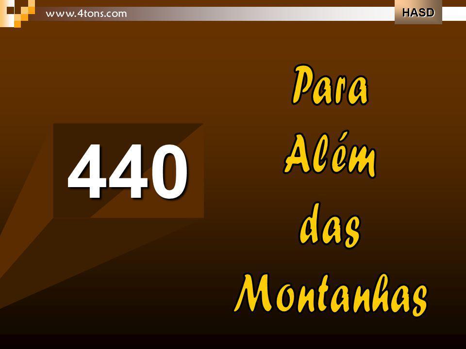 HASD www.4tons.com Para Além das Montanhas 440