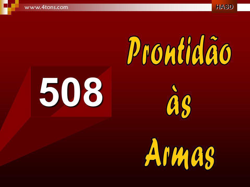HASD www.4tons.com Prontidão às Armas 508