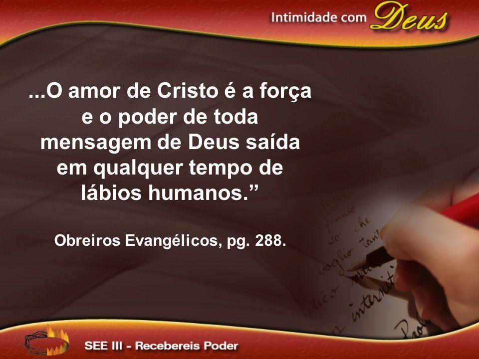 Obreiros Evangélicos, pg. 288.
