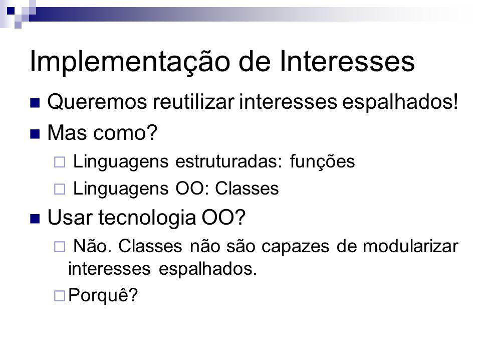 Implementação de Interesses