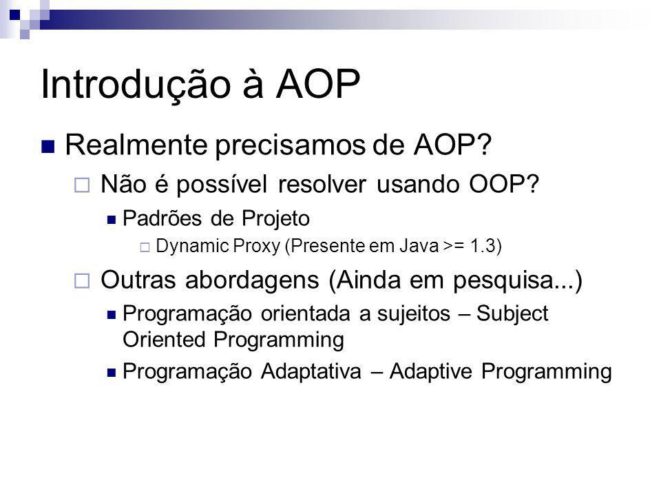 Introdução à AOP Realmente precisamos de AOP