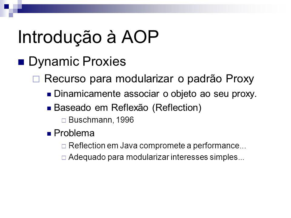 Introdução à AOP Dynamic Proxies
