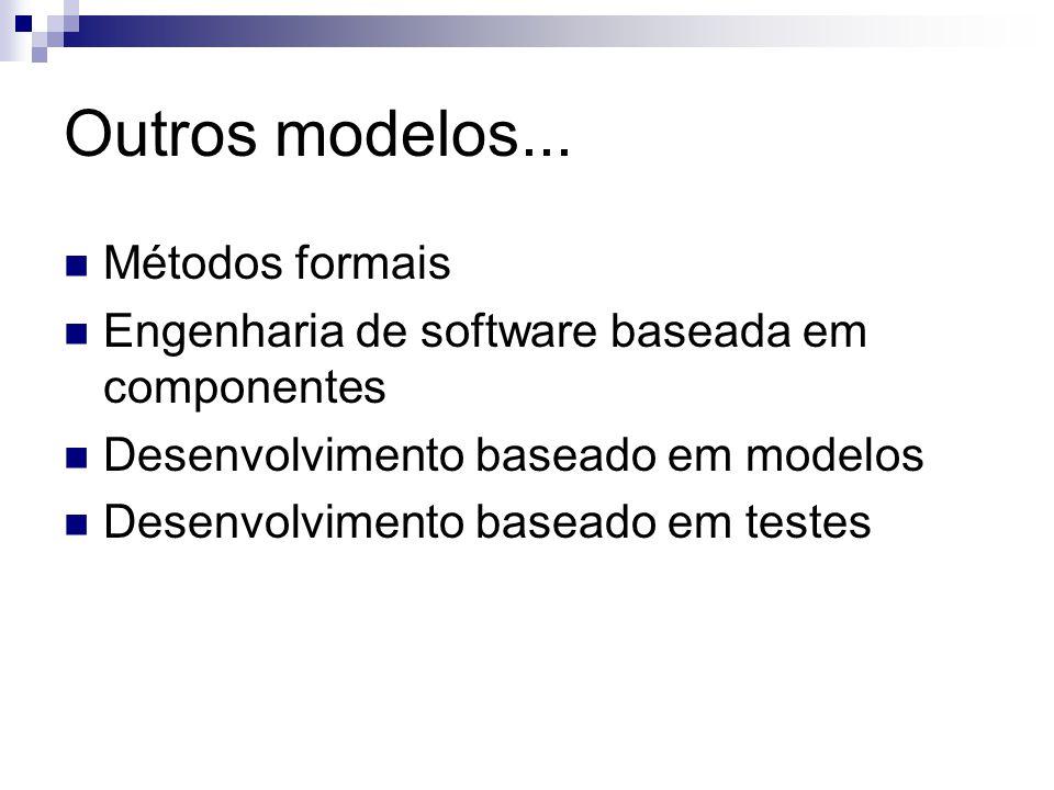 Outros modelos... Métodos formais