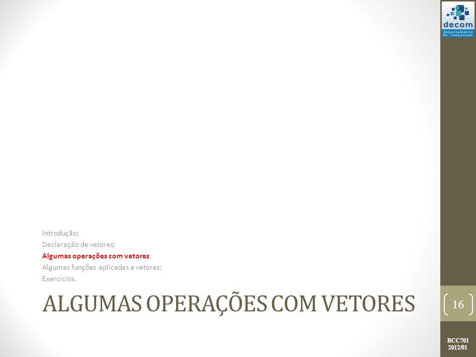 Algumas Operações com vetores
