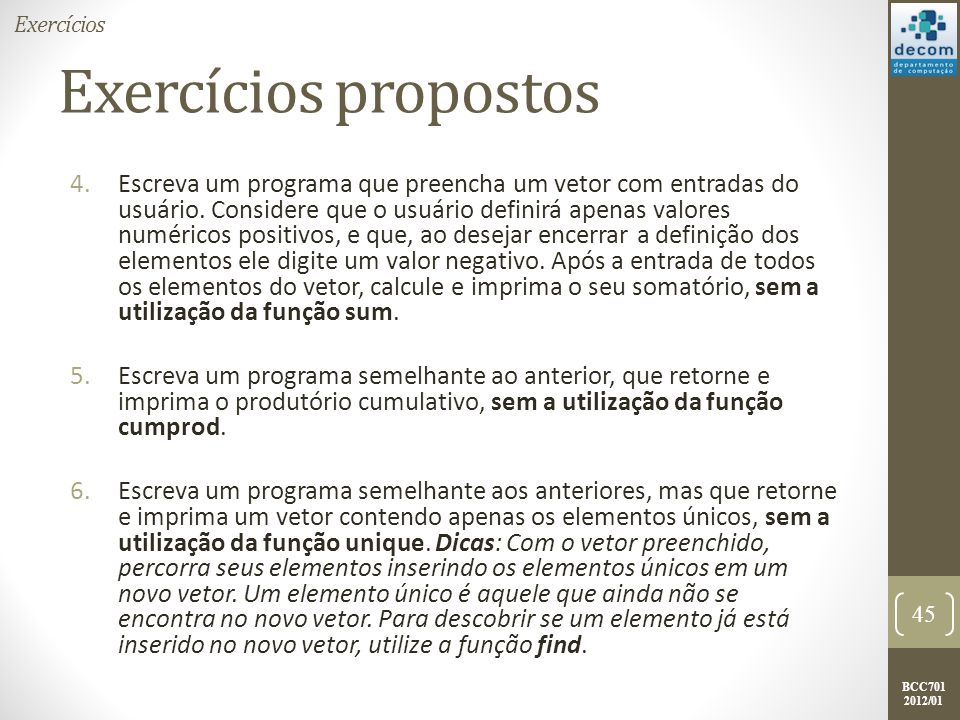 Exercícios Exercícios propostos.