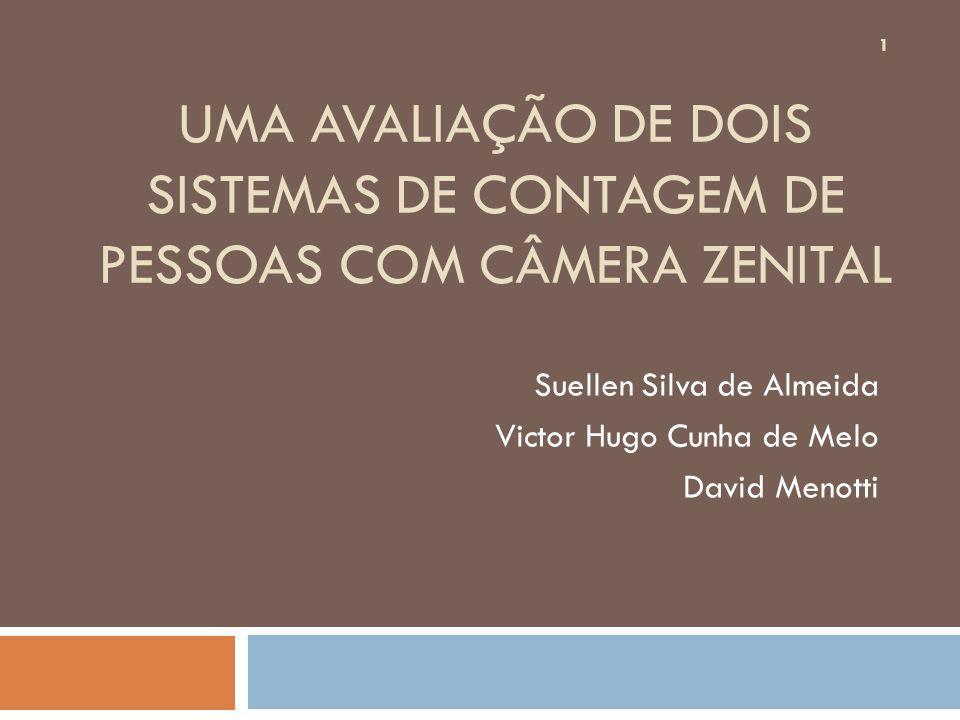 Suellen Silva de Almeida Victor Hugo Cunha de Melo David Menotti