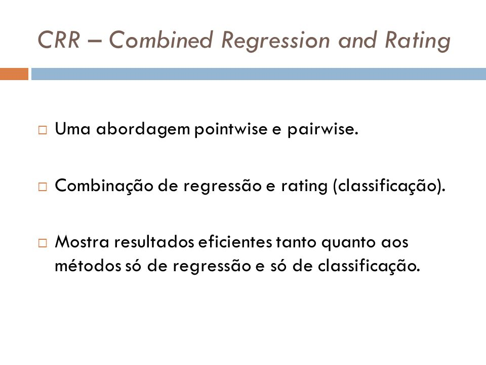 CRR – Combined Regression and Rating