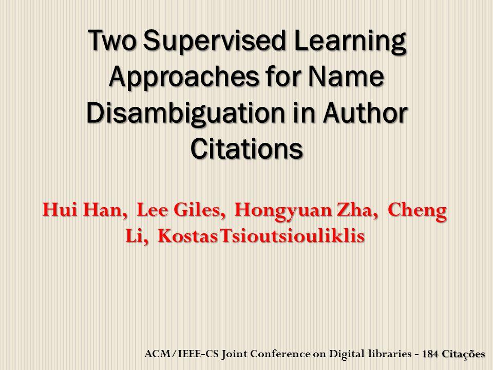 Hui Han, Lee Giles, Hongyuan Zha, Cheng Li, Kostas Tsioutsiouliklis