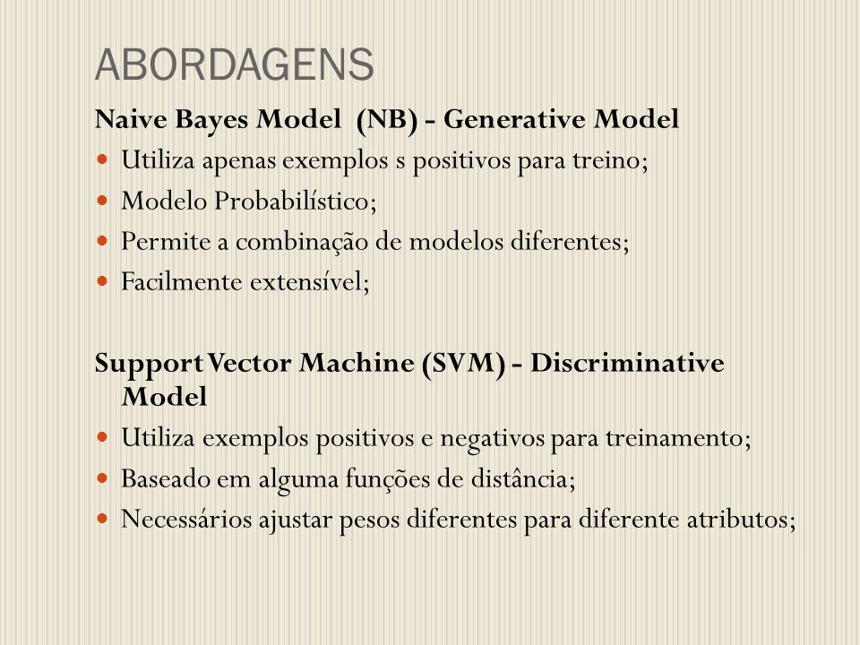 ABORDAGENS Naive Bayes Model (NB) - Generative Model