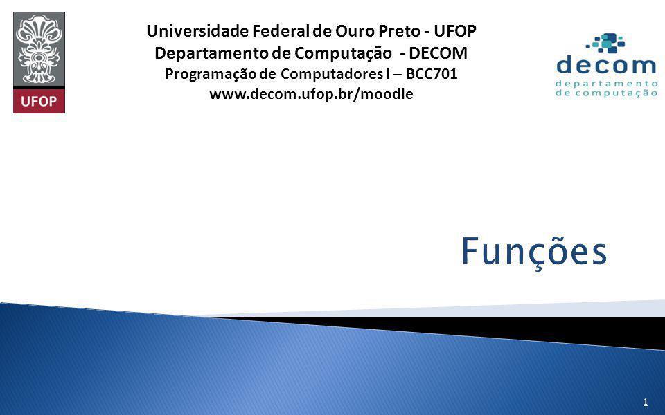 Funções Universidade Federal de Ouro Preto - UFOP