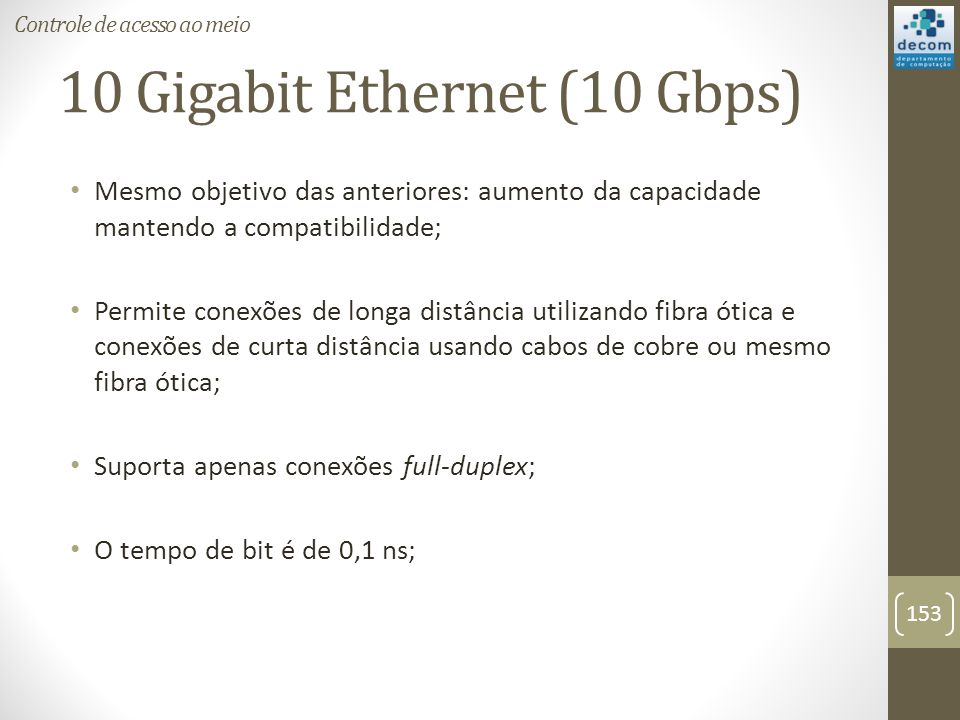 10 Gigabit Ethernet (10 Gbps)