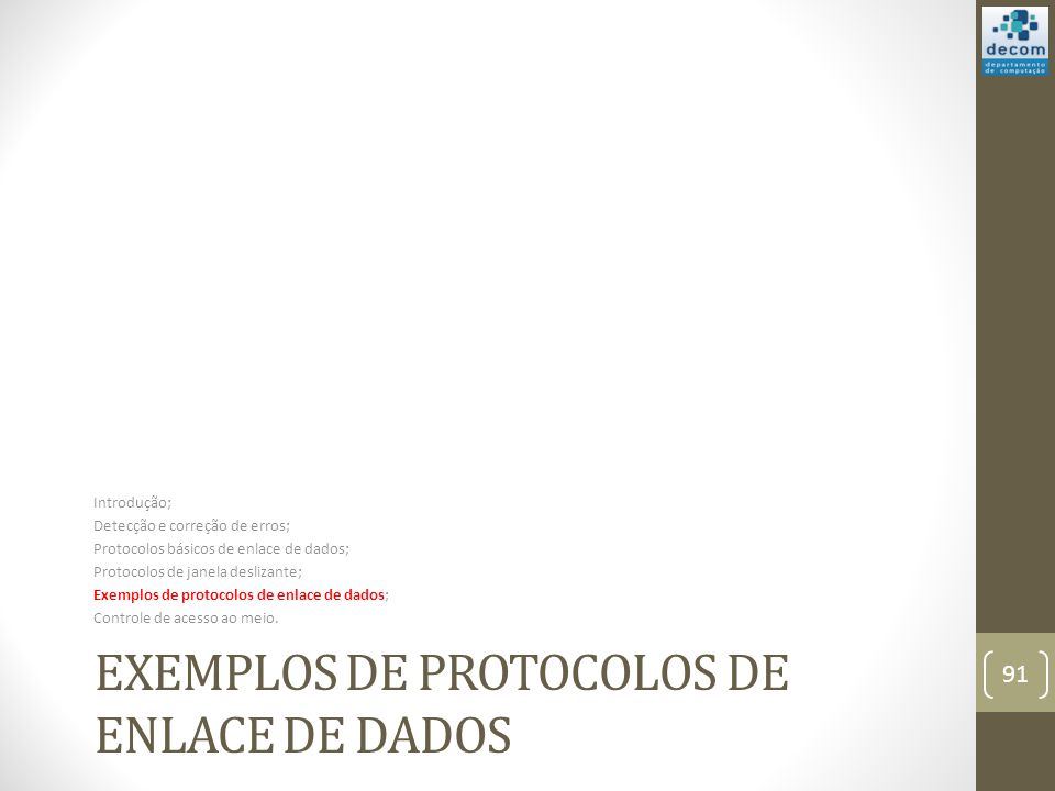Exemplos de protocolos de enlace de dados
