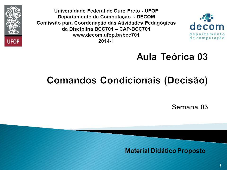Aula Teórica 03 Comandos Condicionais (Decisão) Semana 03