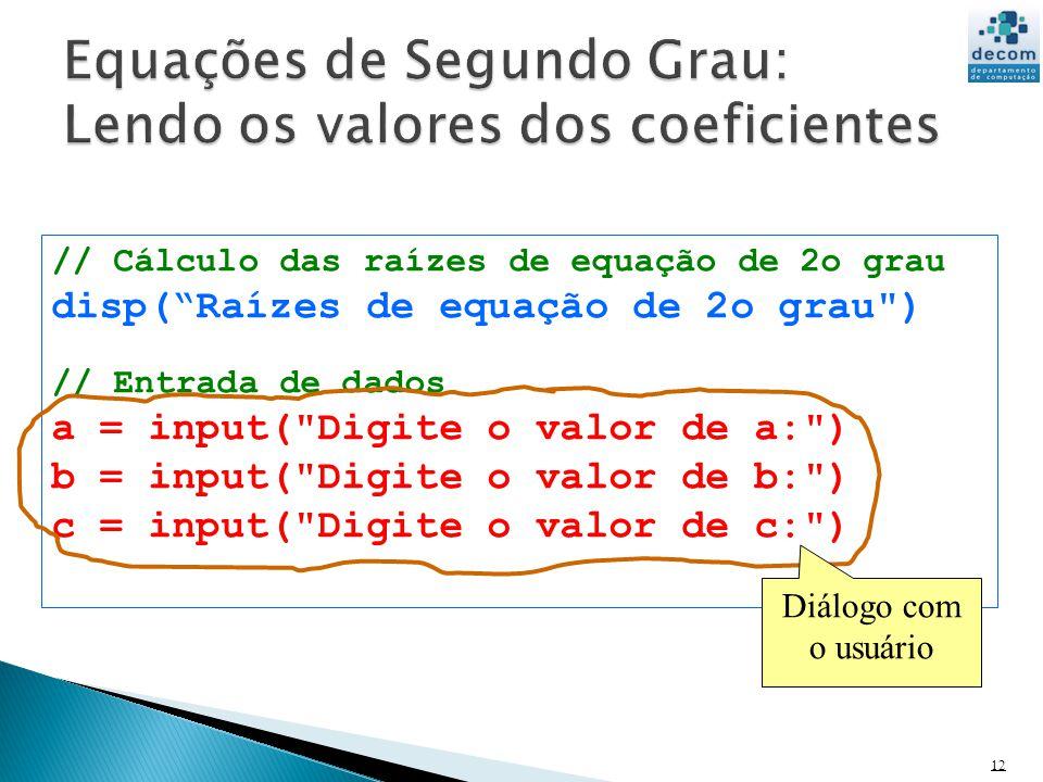 Equações de Segundo Grau: Lendo os valores dos coeficientes