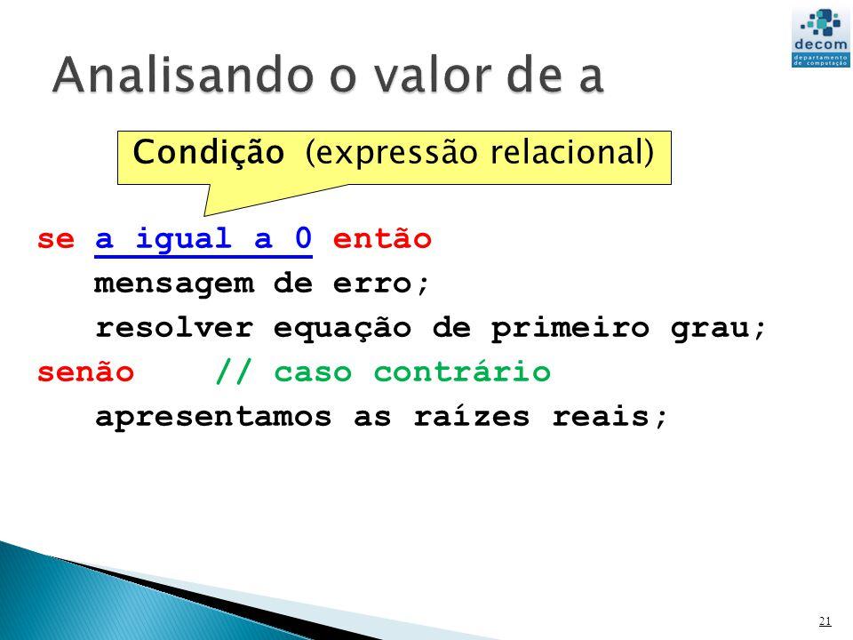 Condição (expressão relacional)