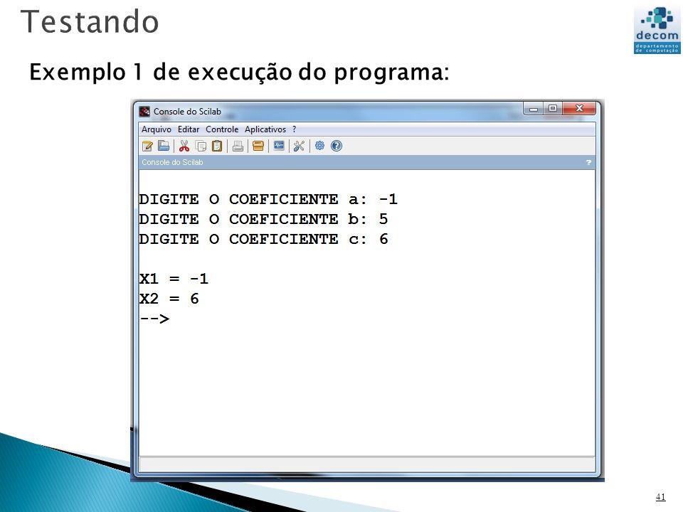Testando Exemplo 1 de execução do programa: