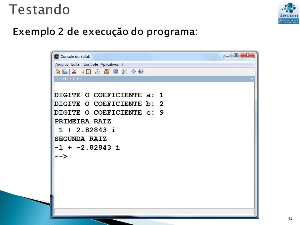 Testando Exemplo 2 de execução do programa: