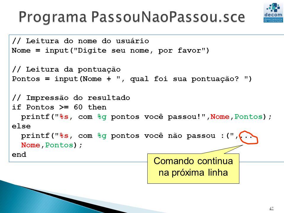 Programa PassouNaoPassou.sce
