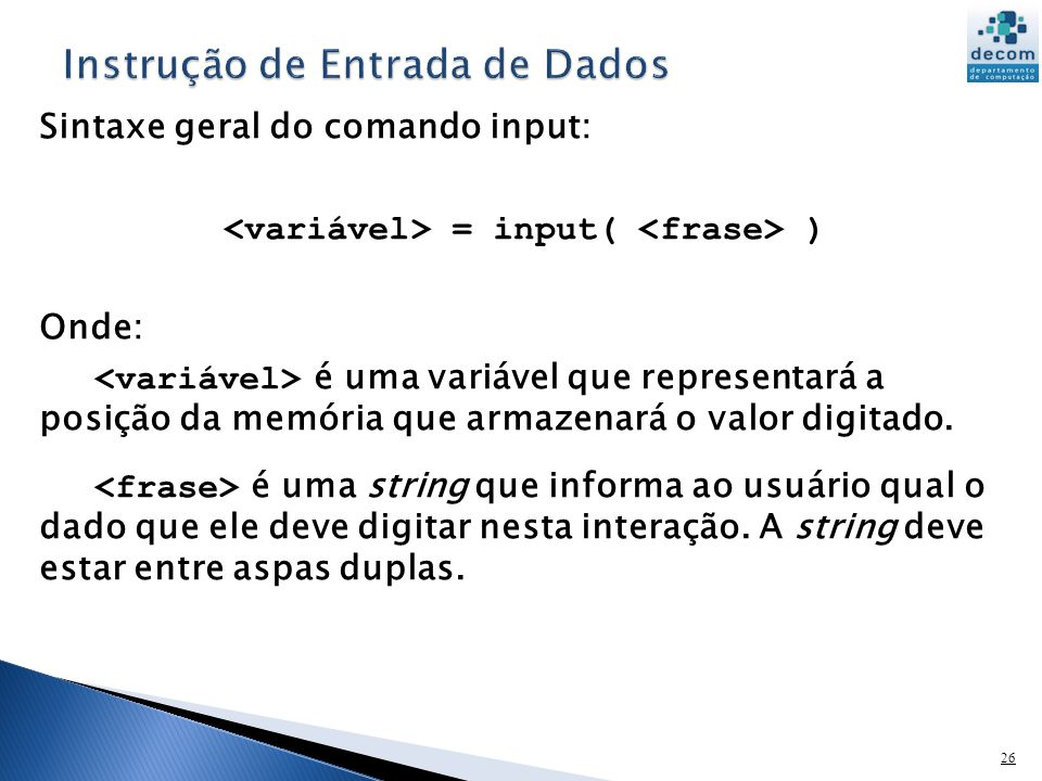Instrução de Entrada de Dados