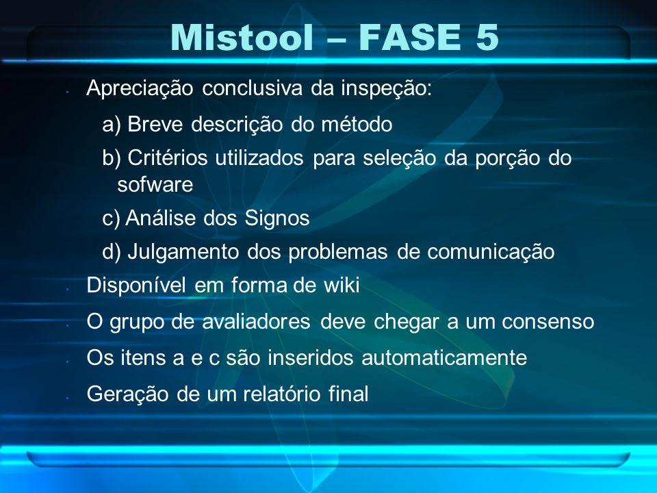 Mistool – FASE 5 Apreciação conclusiva da inspeção: