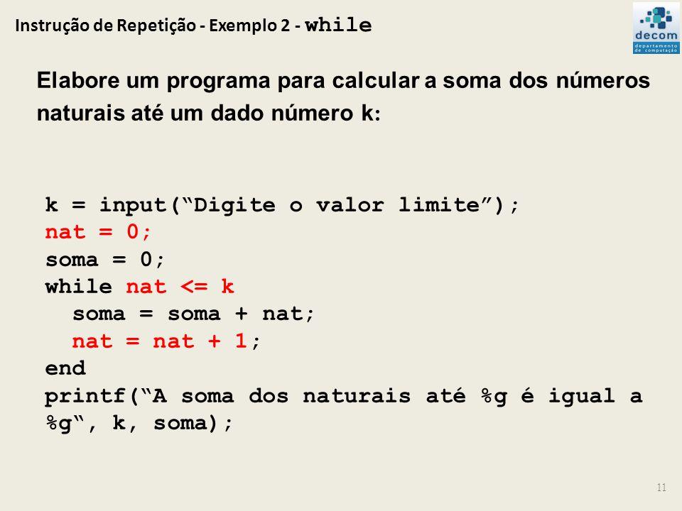 Instrução de Repetição - Exemplo 2 - while