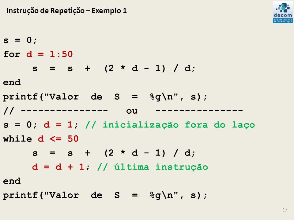 Instrução de Repetição – Exemplo 1