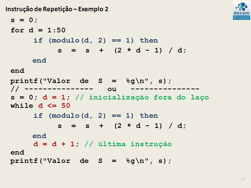 Instrução de Repetição – Exemplo 2