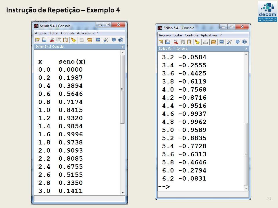 Instrução de Repetição – Exemplo 4