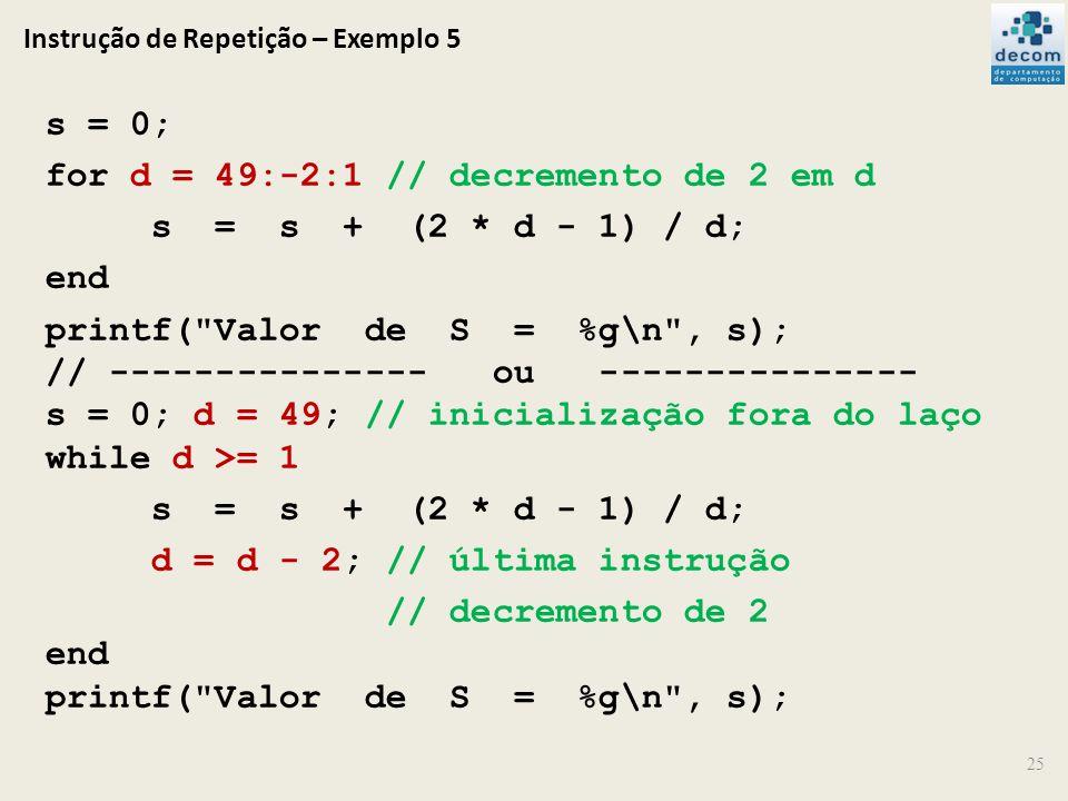 Instrução de Repetição – Exemplo 5