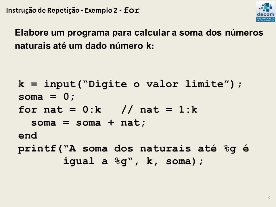Instrução de Repetição - Exemplo 2 - for