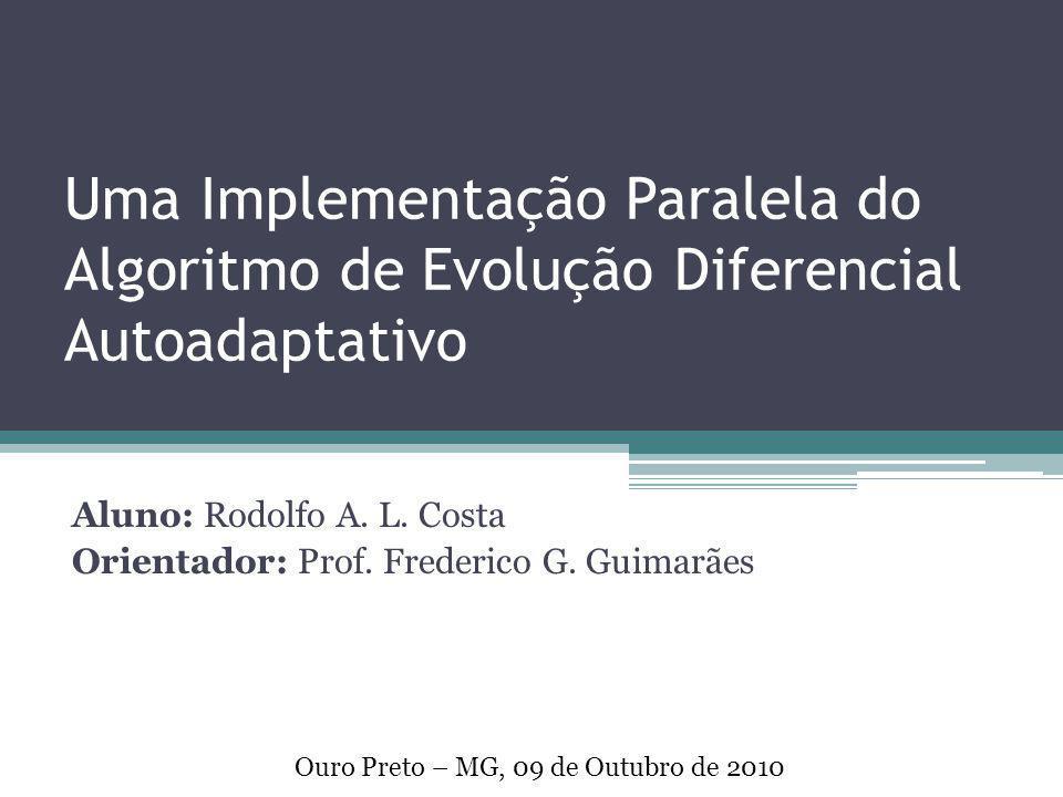 Aluno: Rodolfo A. L. Costa Orientador: Prof. Frederico G. Guimarães